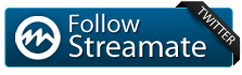 Follow @Streamate on Twitter for instant updates